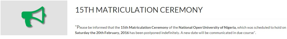 Noun 15th Matriculation Ceremony Postponed